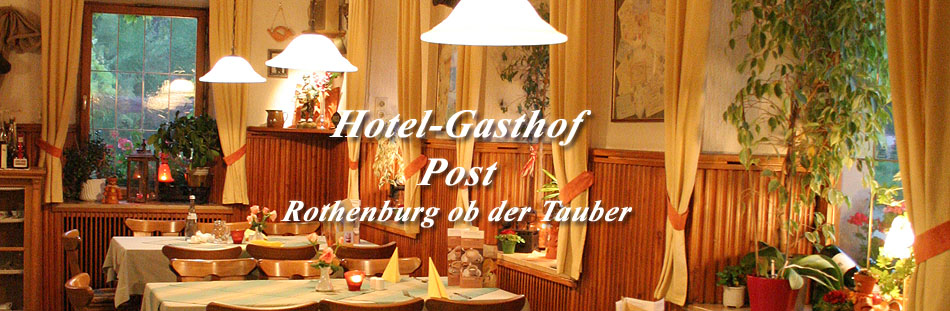 Hotel-Gasthof Post Rothenburg ob der Tauber